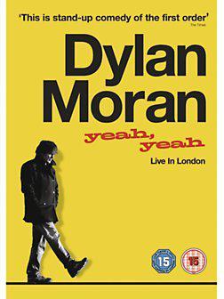 Dylan Moran: Yeah, Y