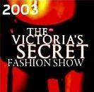 维多利亚的秘密2003时装秀